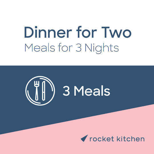 Dinner for Two (3 Meals)
